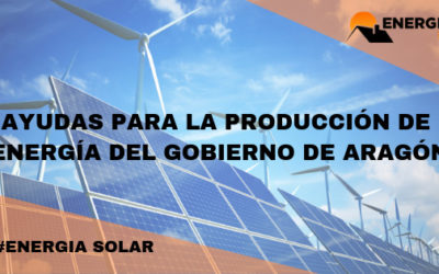 SUBVENCIONES ENERGÍA SOLAR EN ARAGÓN
