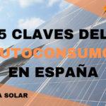 AUTOCONSUMO ELECTRICO en España (Nueva Regulación. Actualización 2019)