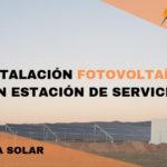 Instalación solar fotovoltaica en Teruel (estación de servicio / gasolinera)